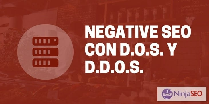 SEO Negativo con ataques DOS y DDOS