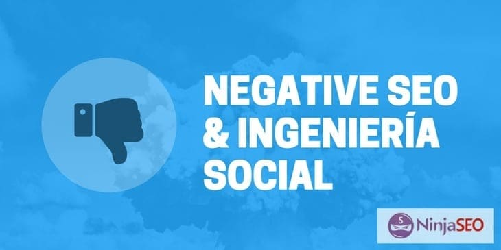SEO Negativo usando Ingeniería Social
