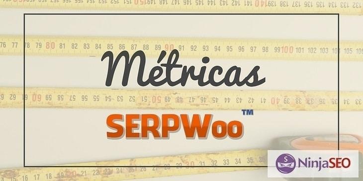 SERPWoo Metricas SEO - NinjaSEO 730