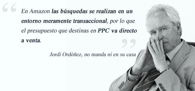 Cita de Jorde Ordónez sobre el PPC en Amazon